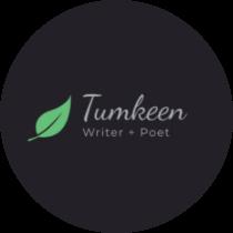 Tumkeen, Writer+Poet